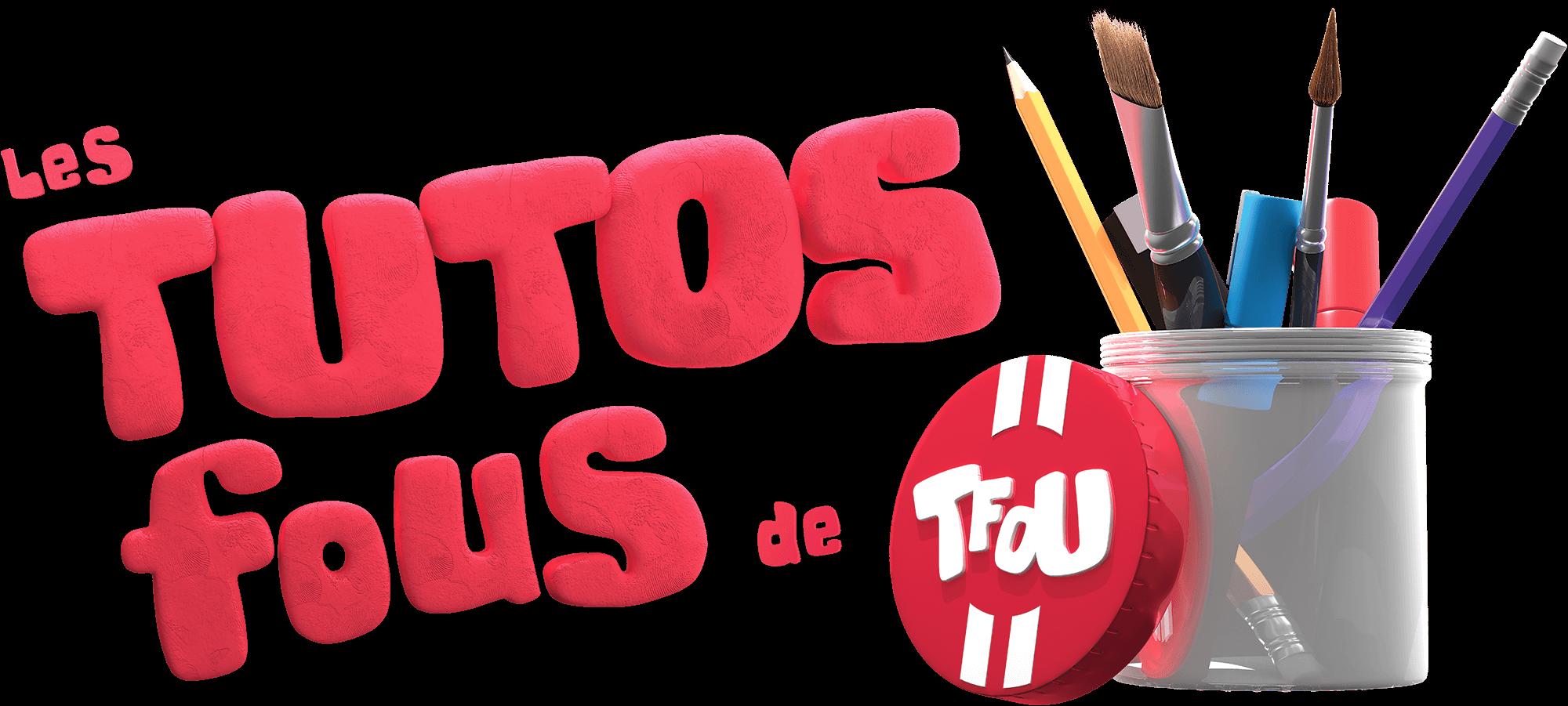 3D logo of the Tfou Les Tutos Fous TV show